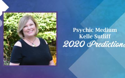 Psychic Medium Kelle Sutliff's Predictions for 2020